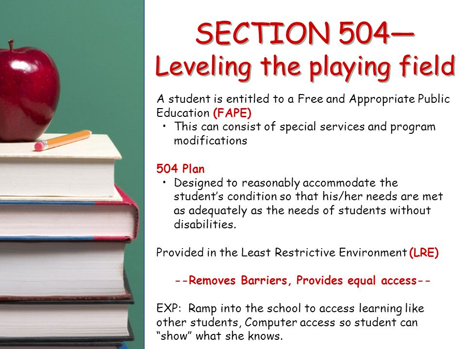 SECTION 504— Leveling the playing field