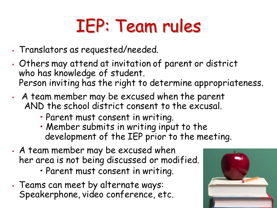 IEP: Team rules Translators as requested/needed.