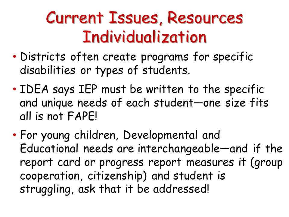 Current Issues, Resources Individualization