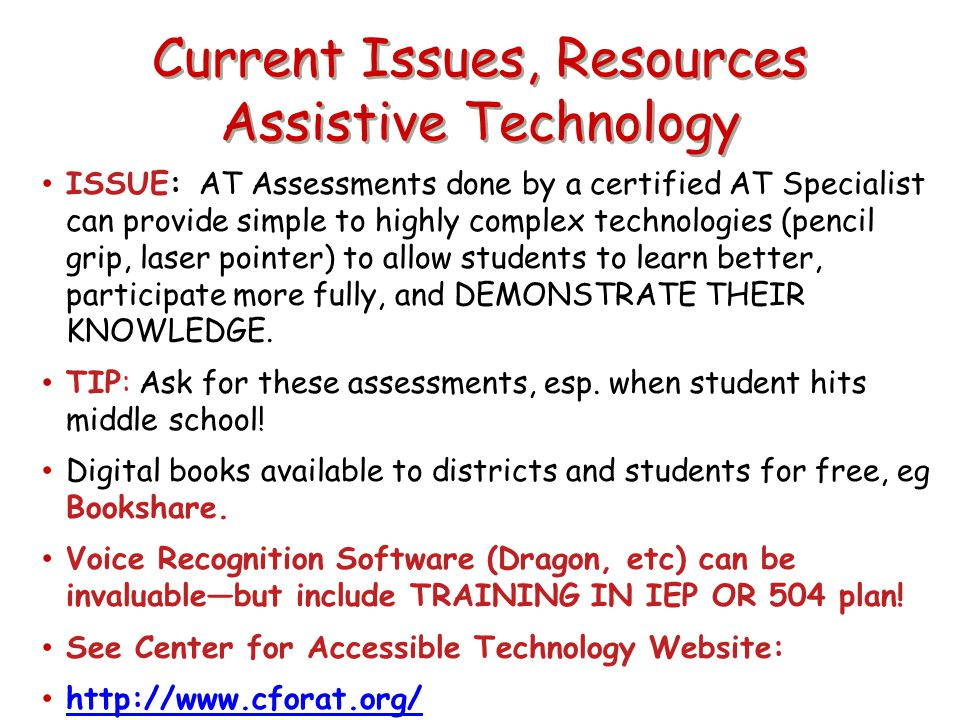 Current Issues, Resources Assistive Technology