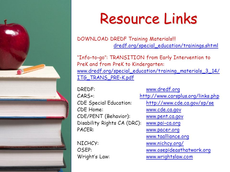 Resource Links DOWNLOAD DREDF Training Materials!!! dredf.org/special_education/trainings.shtml.