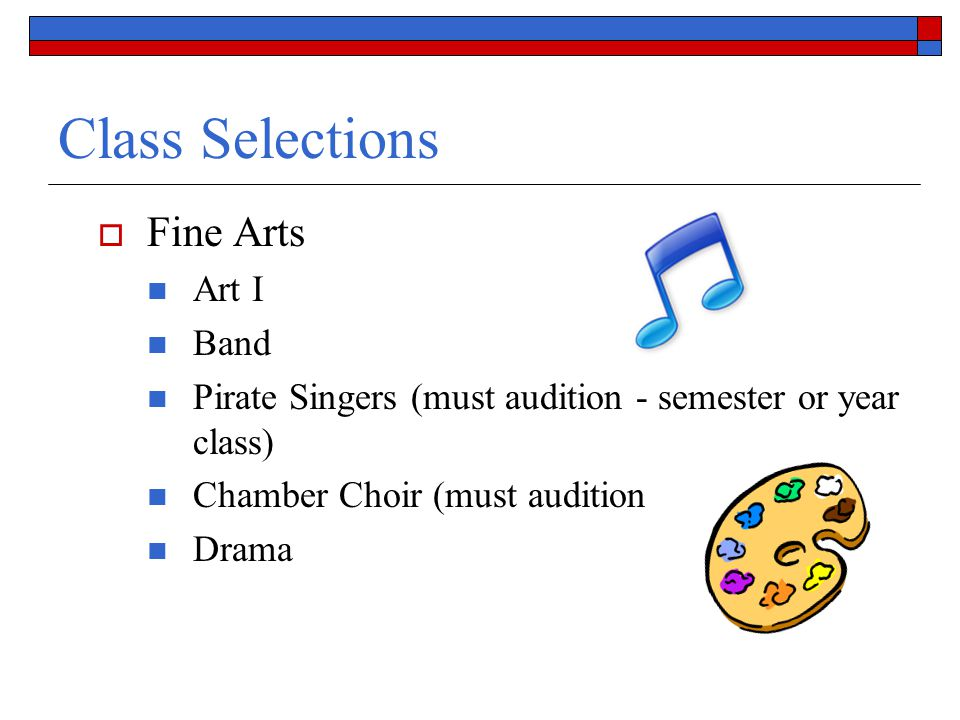 Class Selections Fine Arts Art I Band