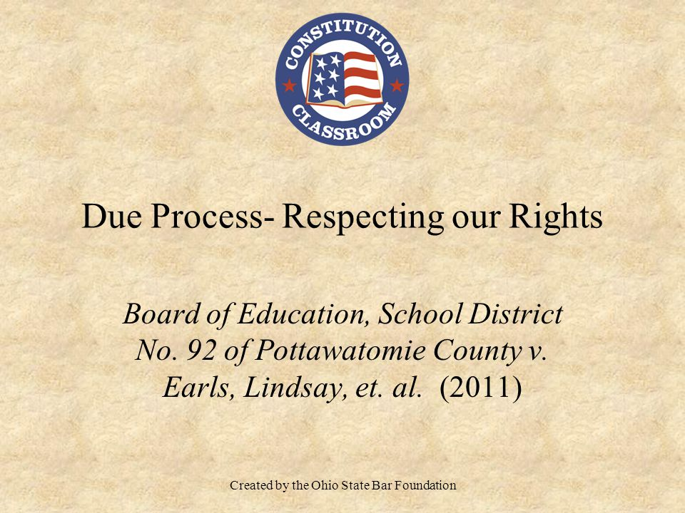 Due Process- Respecting our Rights