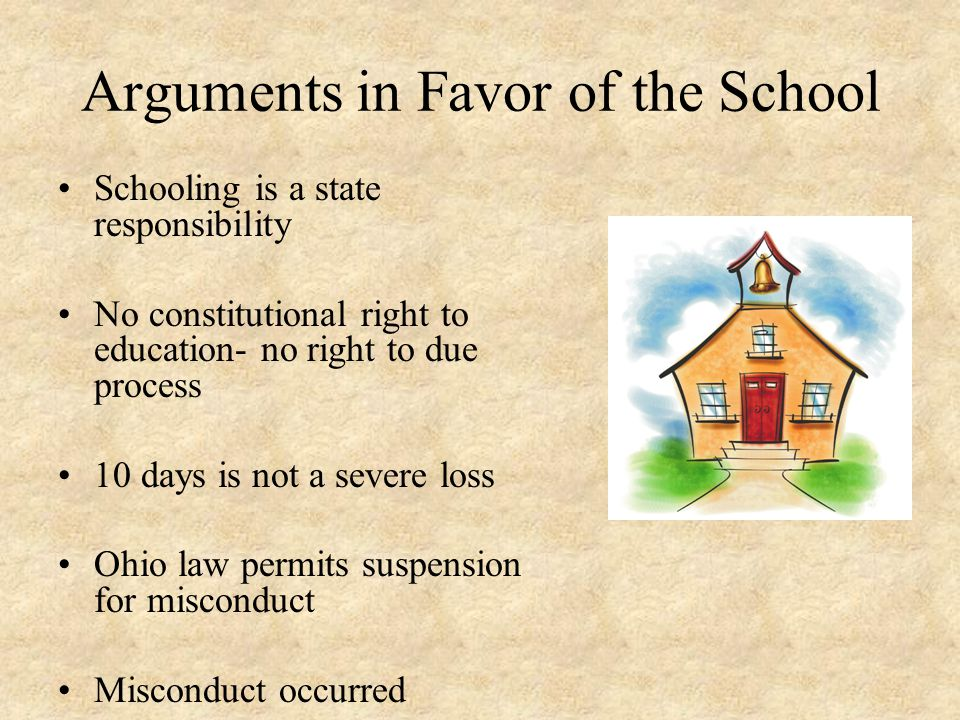 Arguments in Favor of the School