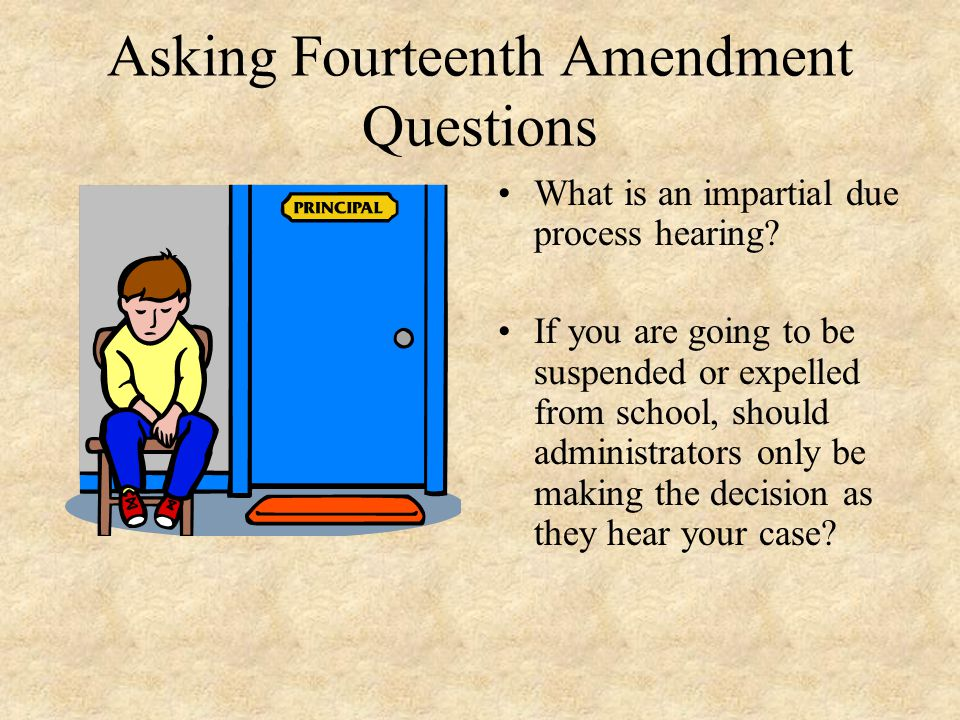Asking Fourteenth Amendment Questions