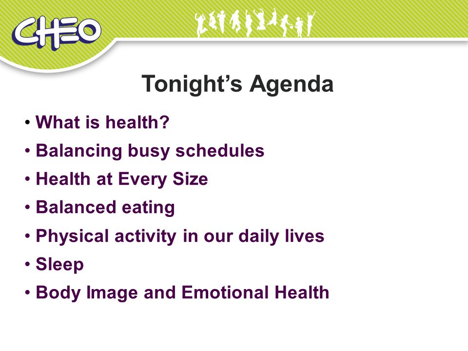 Tonight's Agenda What is health Balancing busy schedules