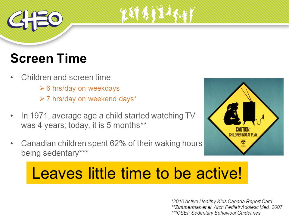 Leaves little time to be active!