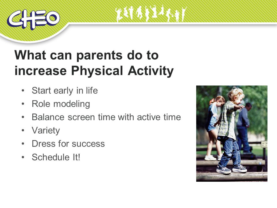 What can parents do to increase Physical Activity