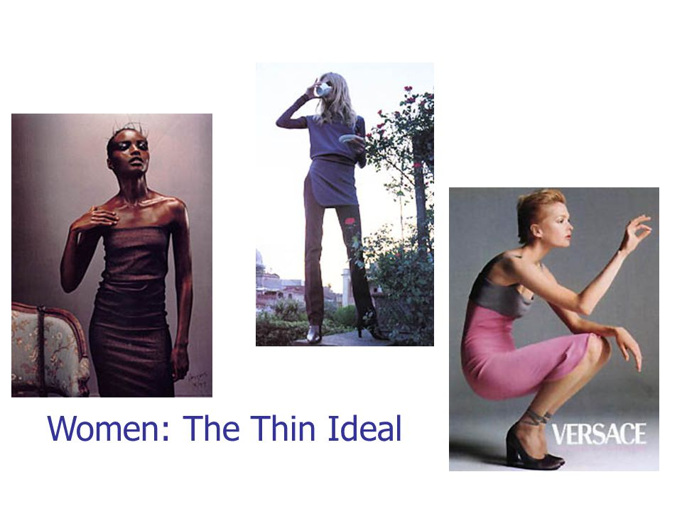 Women: The Thin Ideal