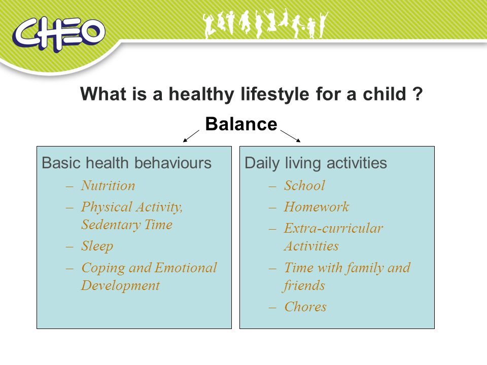 What is a healthy lifestyle for a child