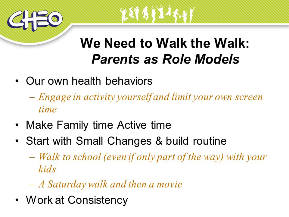 We Need to Walk the Walk: Parents as Role Models