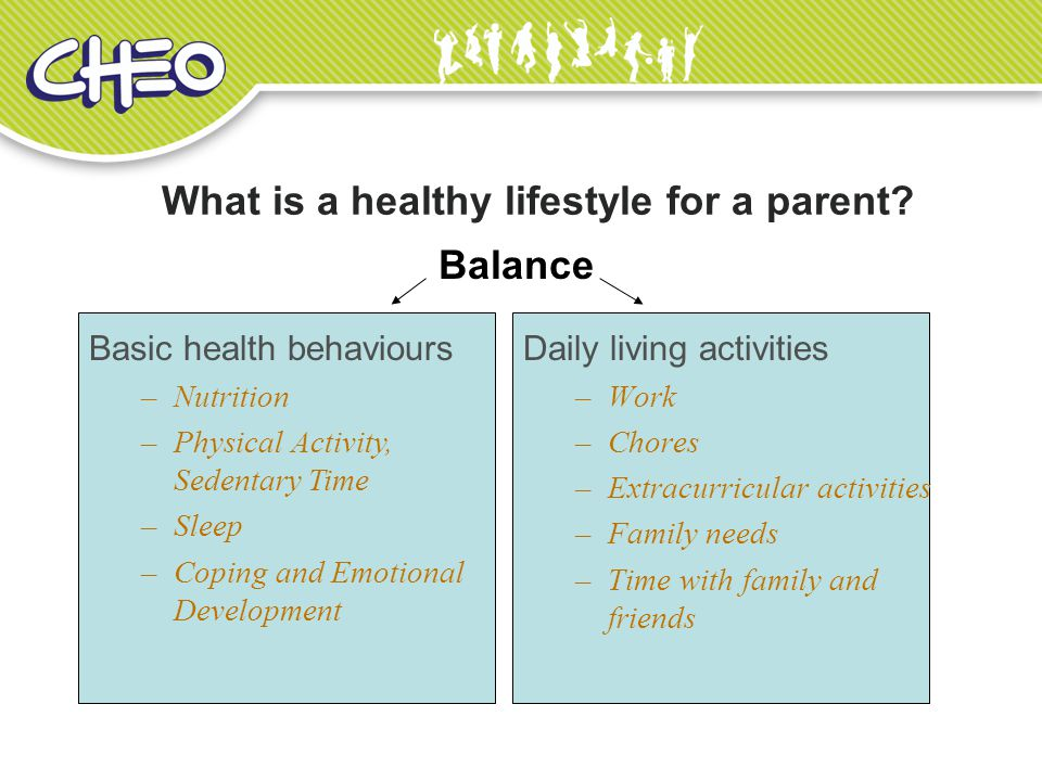 What is a healthy lifestyle for a parent