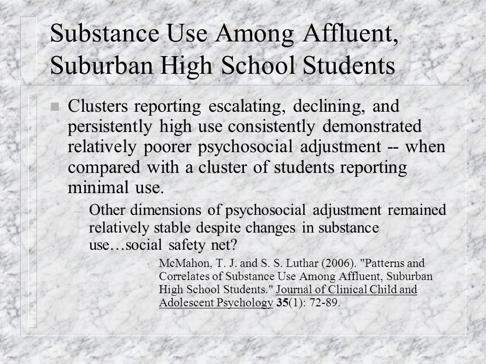 Substance Use Among Affluent, Suburban High School Students