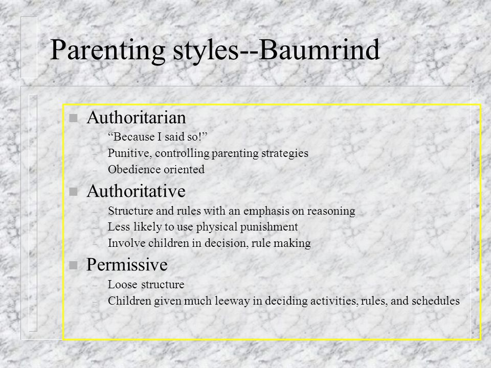 Parenting styles--Baumrind