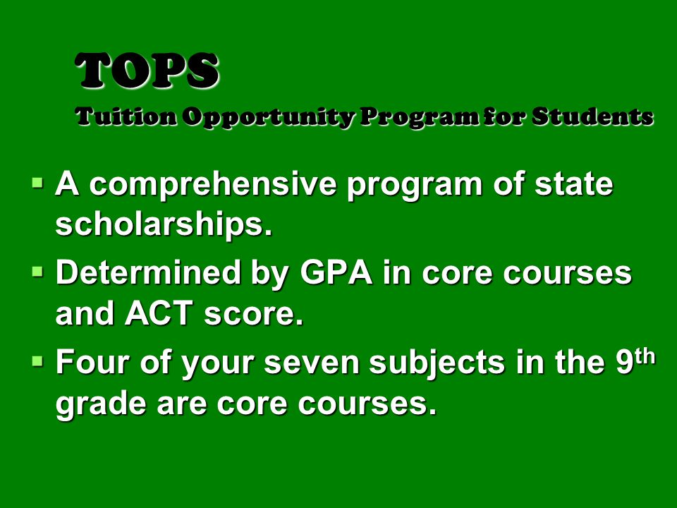 TOPS Tuition Opportunity Program for Students