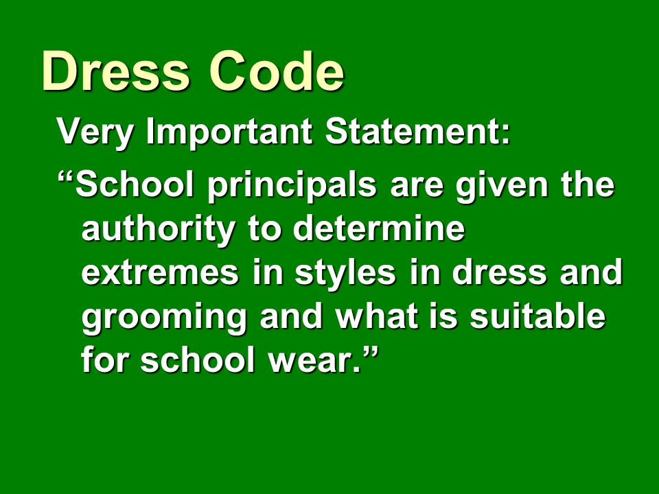 Dress Code Very Important Statement: