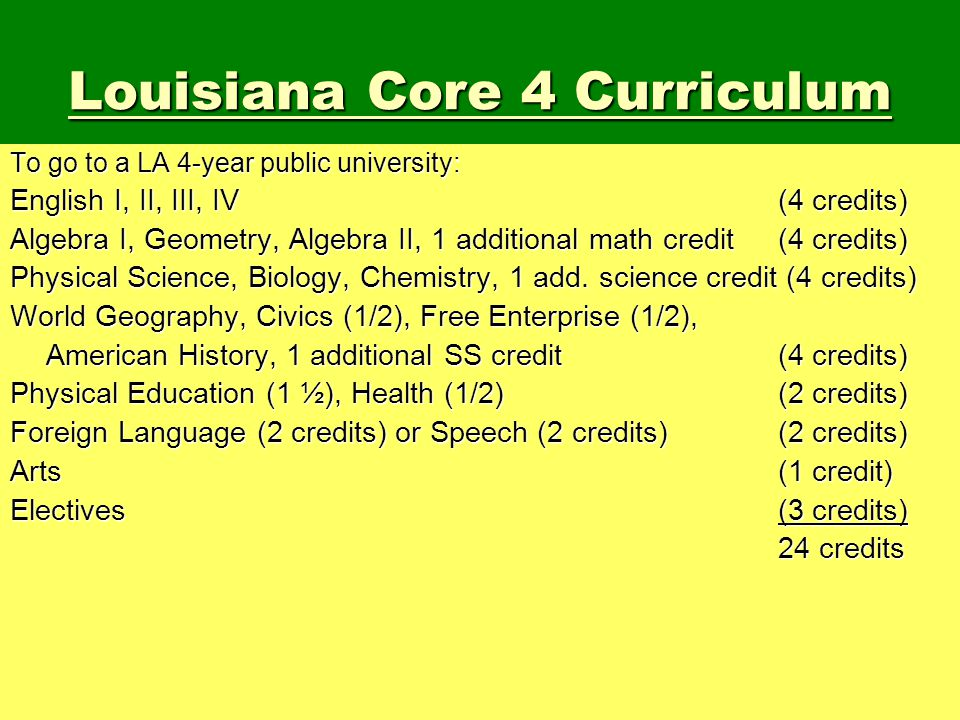 Louisiana Core 4 Curriculum