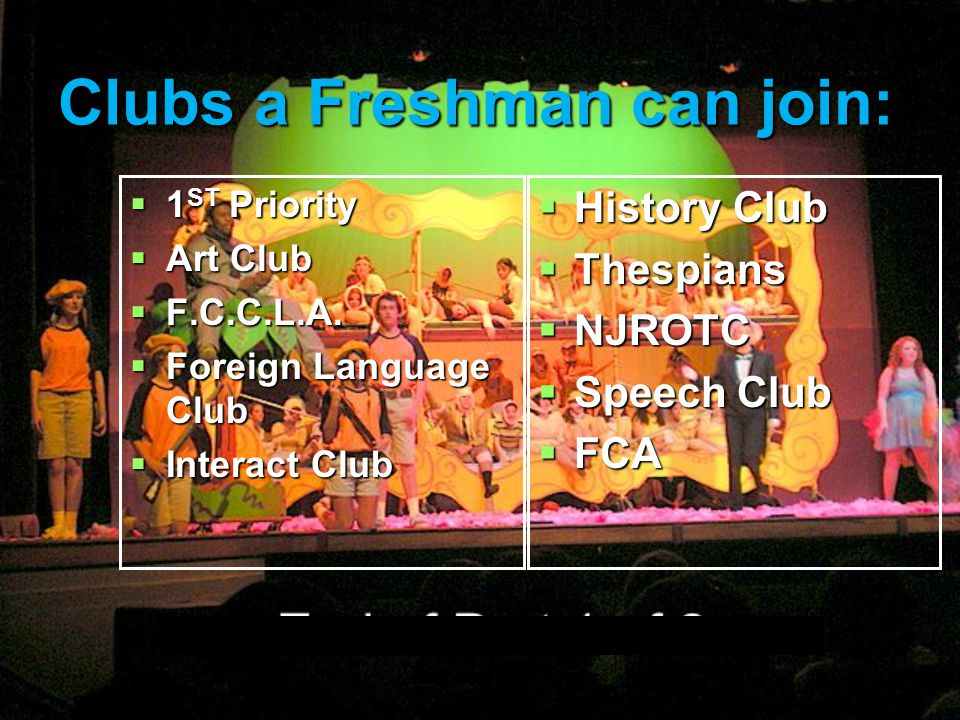 Clubs a Freshman can join: