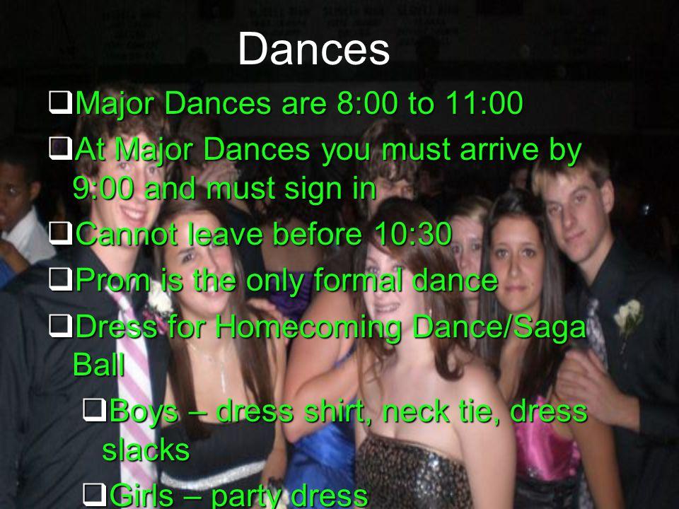 Dances Major Dances are 8:00 to 11:00