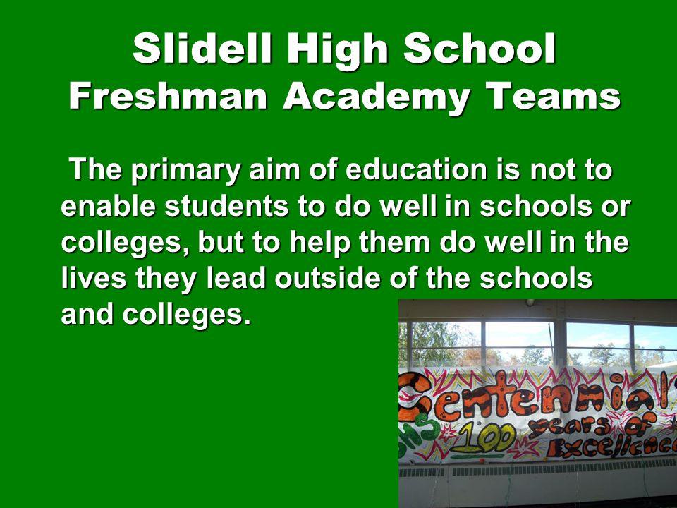 Slidell High School Freshman Academy Teams