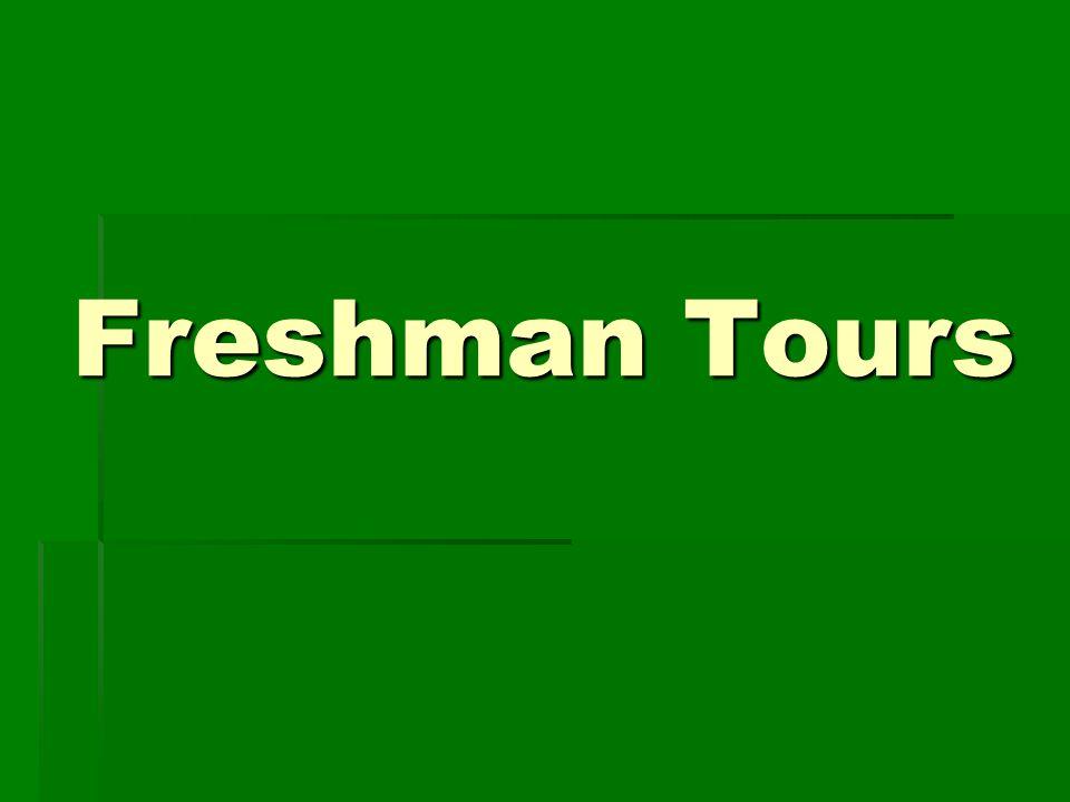 Freshman Tours
