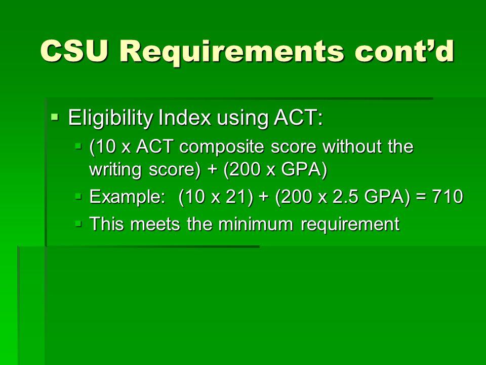 CSU Requirements cont'd