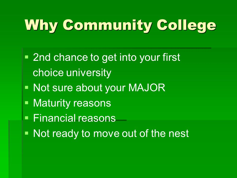 Why Community College 2nd chance to get into your first