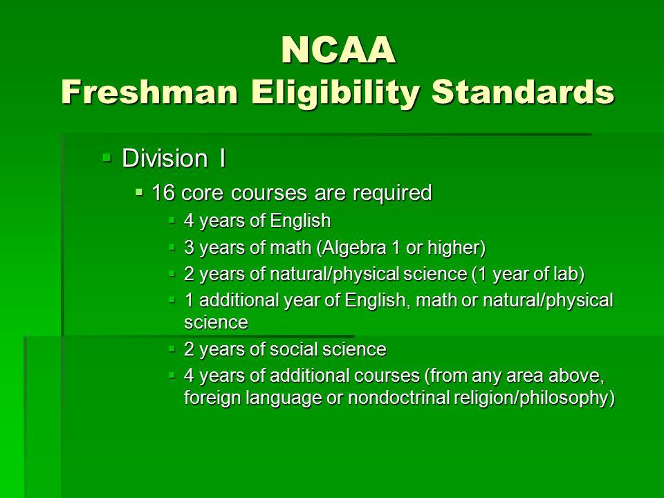 NCAA Freshman Eligibility Standards