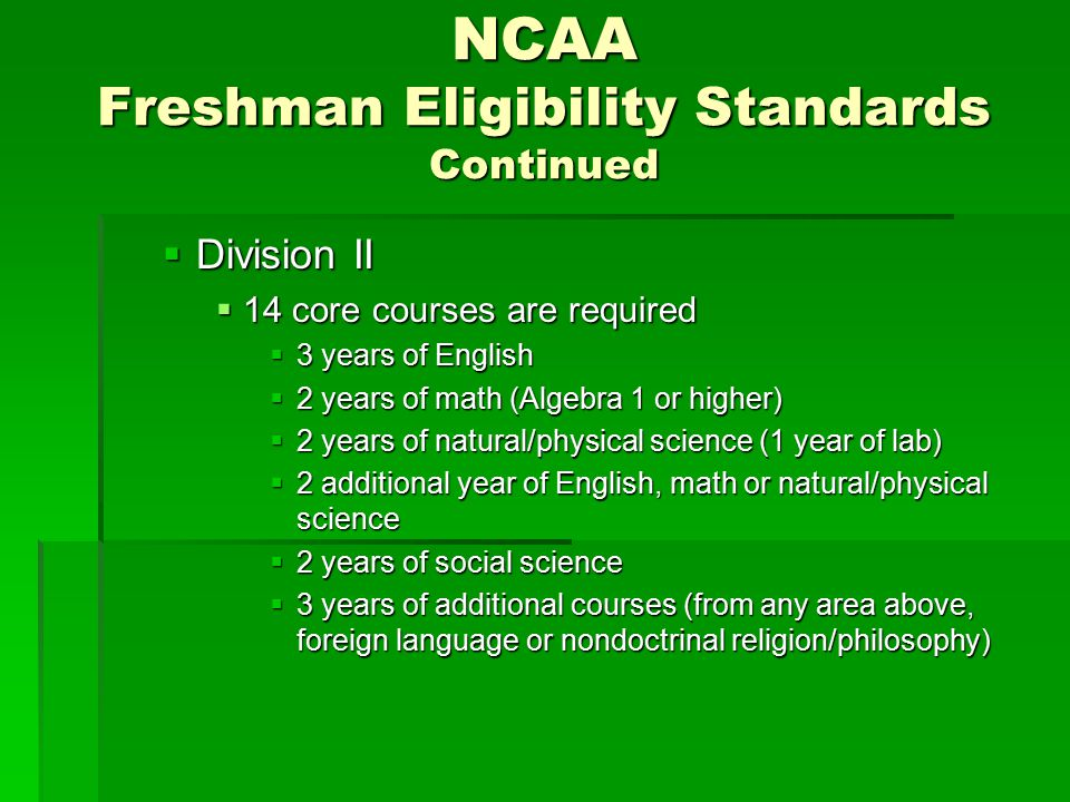 NCAA Freshman Eligibility Standards Continued
