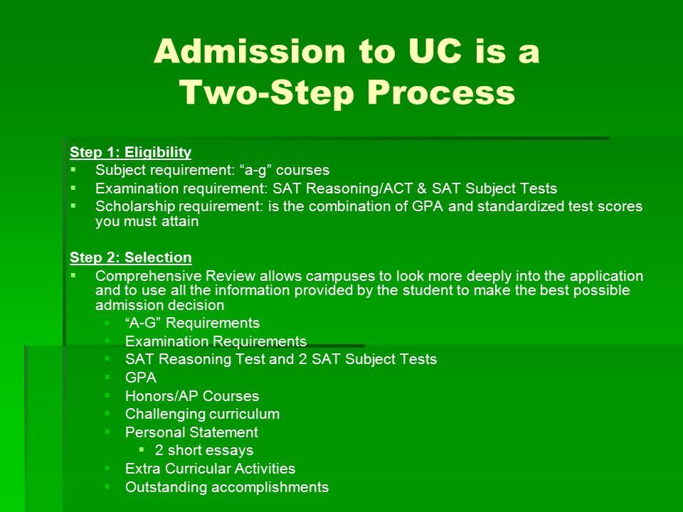 Admission to UC is a Two-Step Process