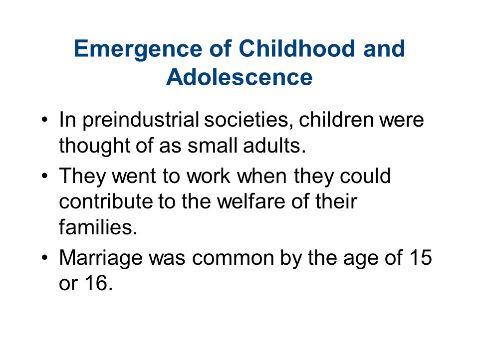 Emergence of Childhood and Adolescence