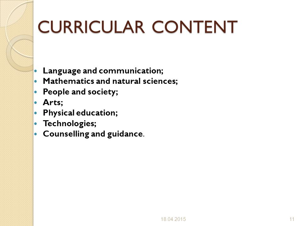 CURRICULAR CONTENT Language and communication;
