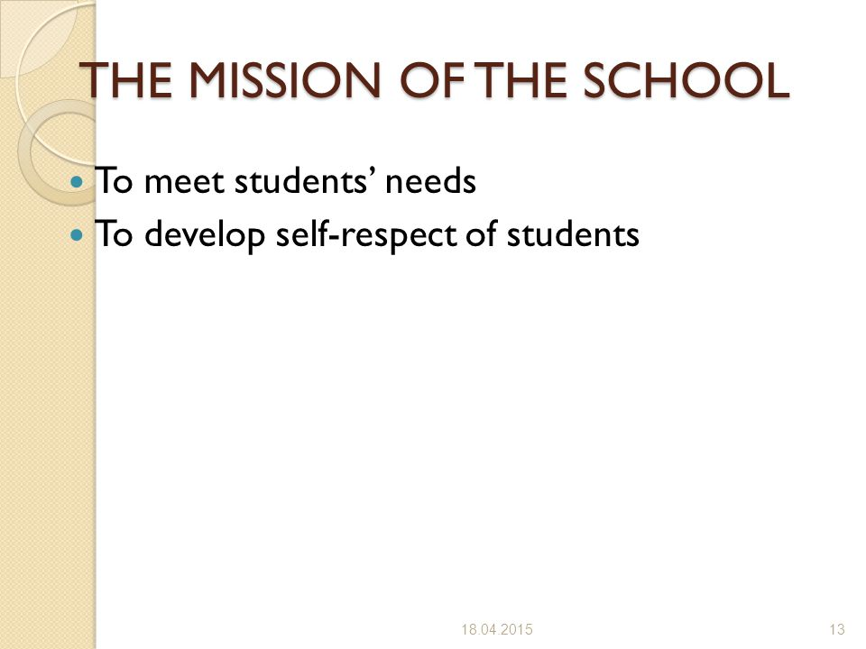 THE MISSION OF THE SCHOOL