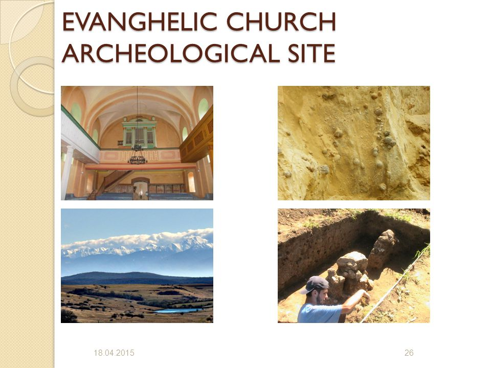 EVANGHELIC CHURCH ARCHEOLOGICAL SITE