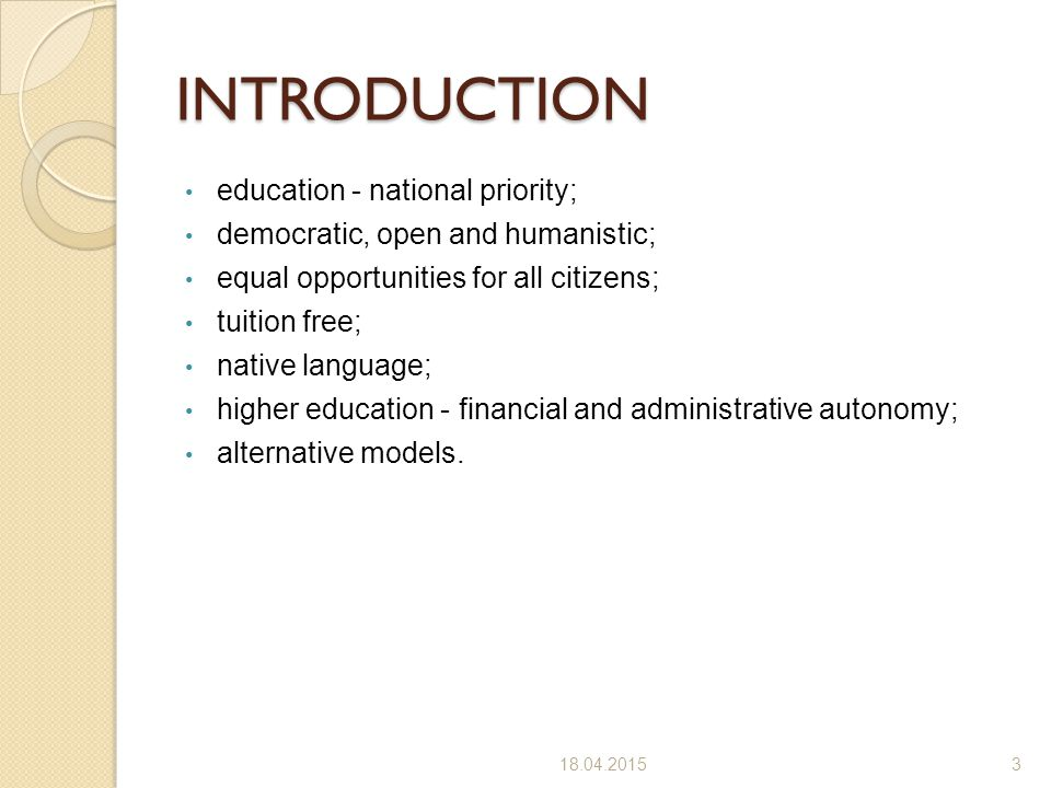 INTRODUCTION education - national priority;