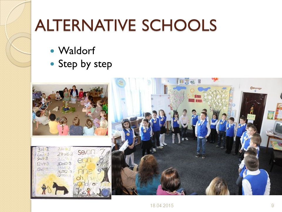 ALTERNATIVE SCHOOLS Waldorf Step by step 4/11/2017
