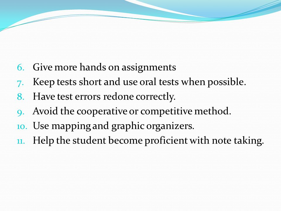 Give more hands on assignments