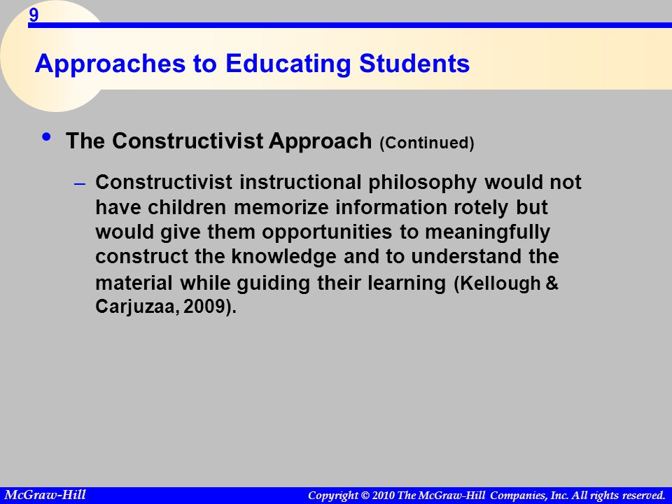 Approaches to Educating Students