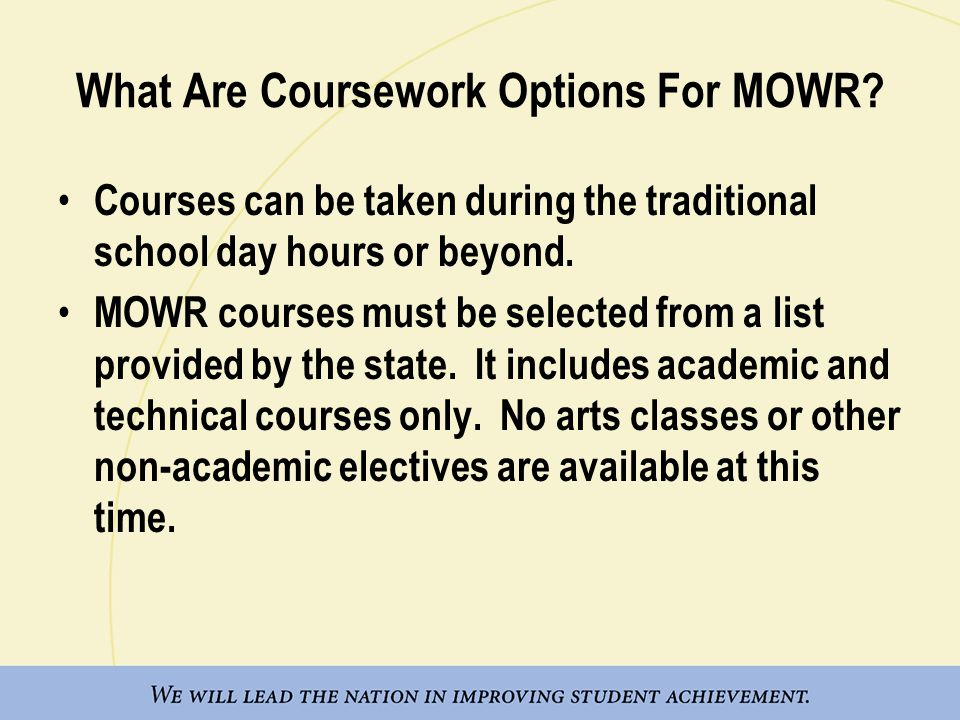 What Are Coursework Options For MOWR