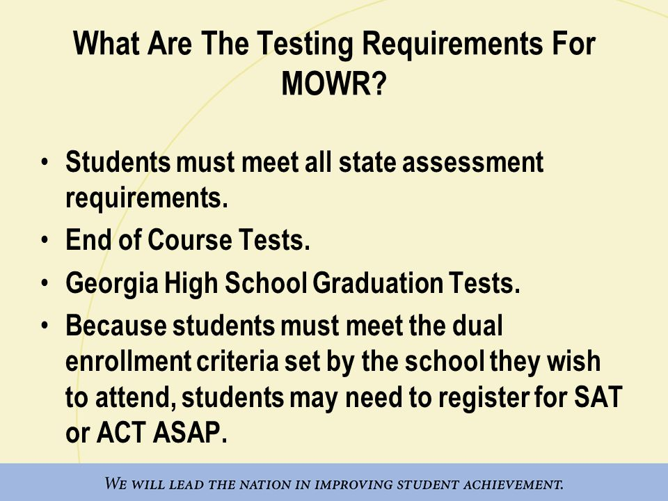 What Are The Testing Requirements For MOWR