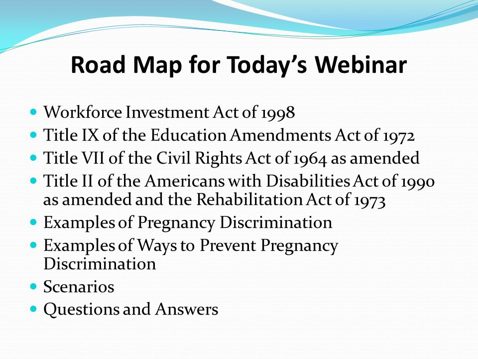 Road Map for Today's Webinar