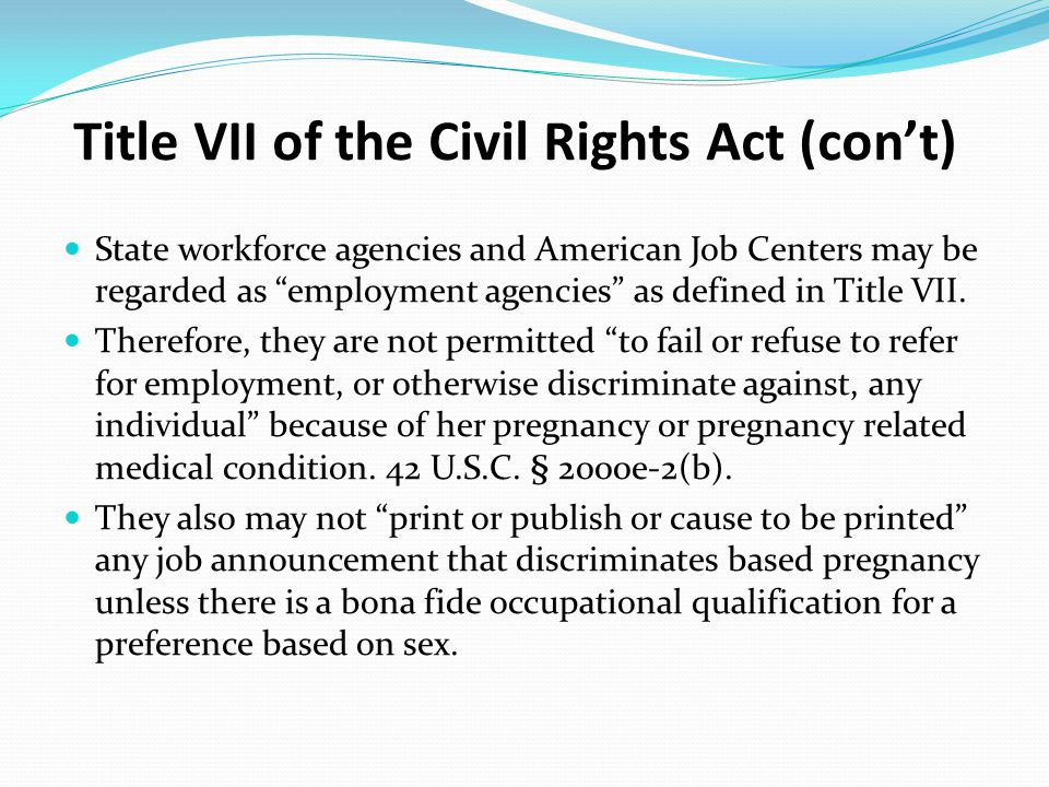 Title VII of the Civil Rights Act (con't)