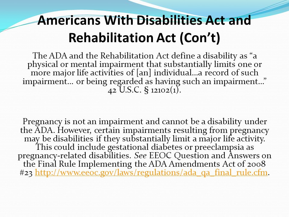 Americans With Disabilities Act and Rehabilitation Act (Con't)