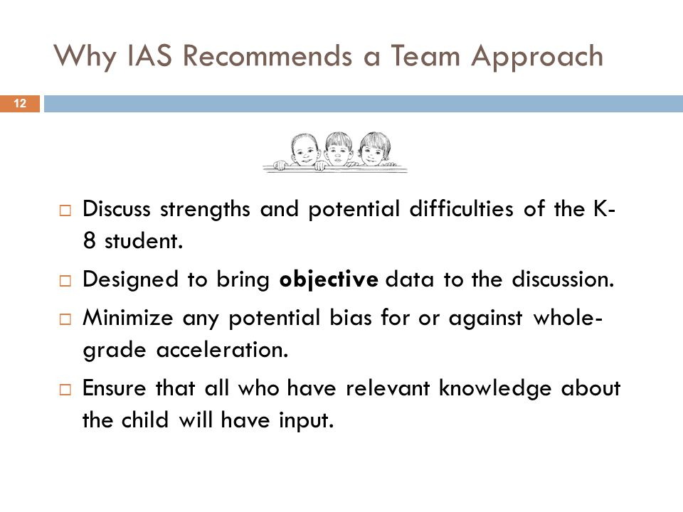 Why IAS Recommends a Team Approach