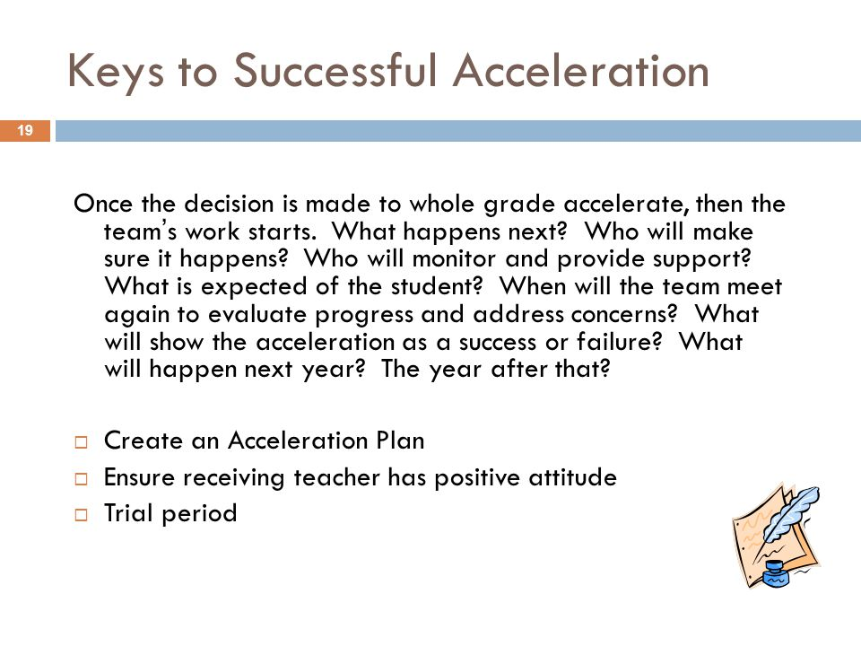 Keys to Successful Acceleration