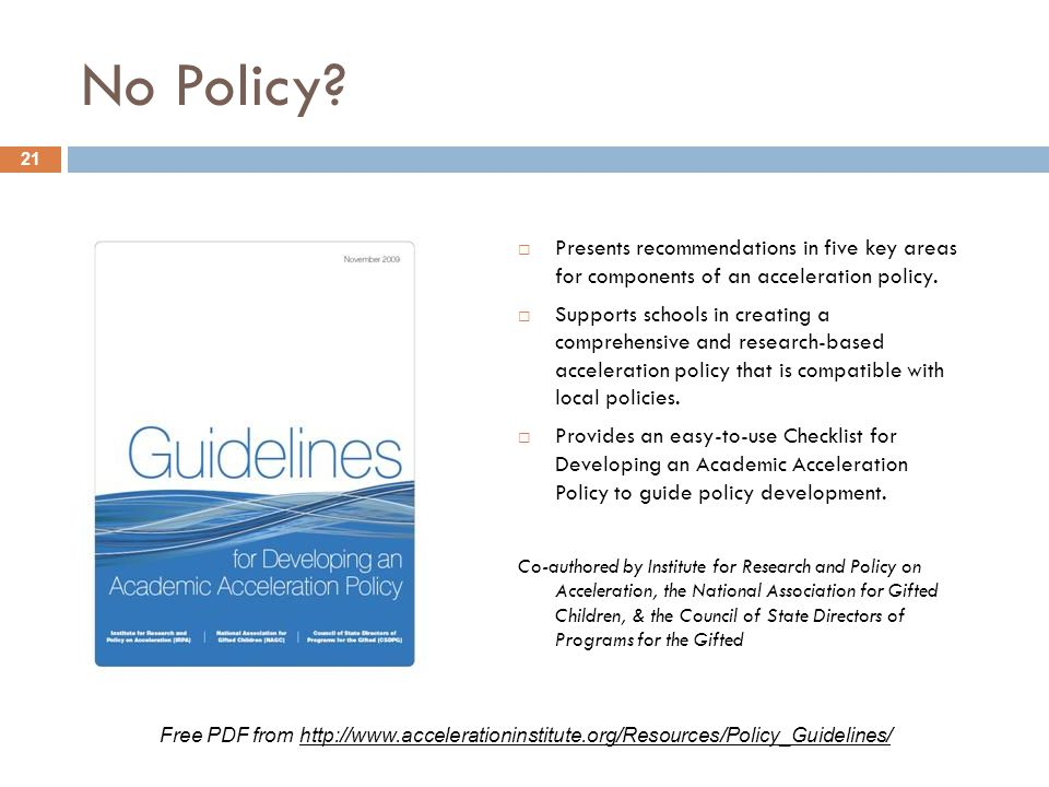 No Policy Presents recommendations in five key areas for components of an acceleration policy.