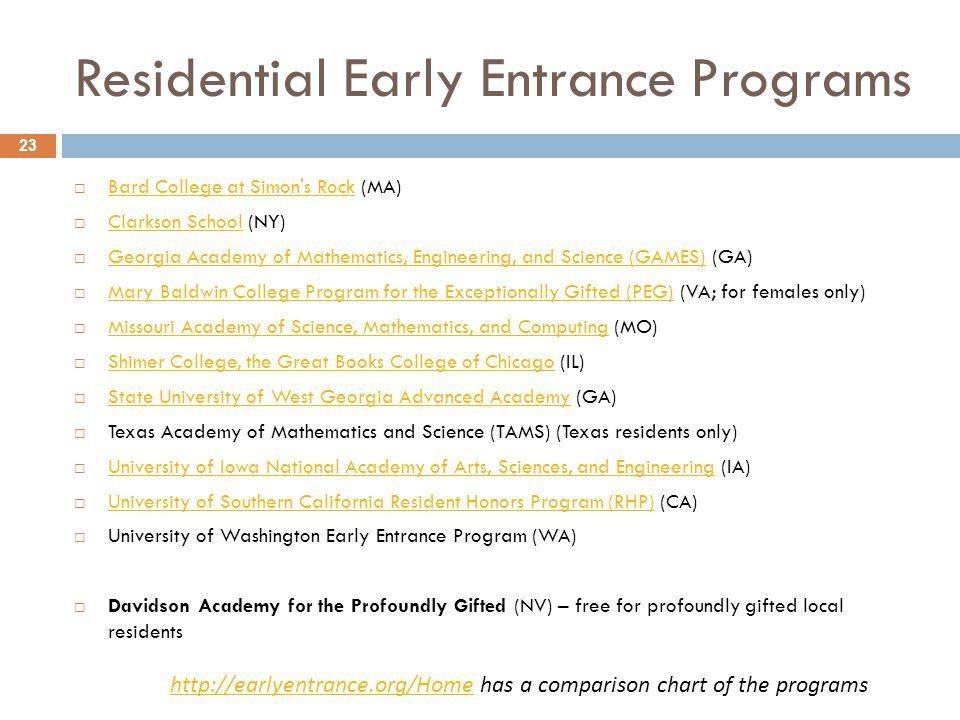 Residential Early Entrance Programs