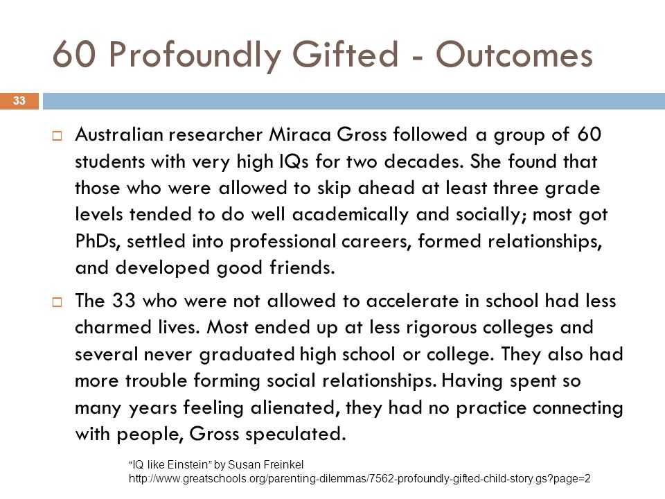 60 Profoundly Gifted - Outcomes