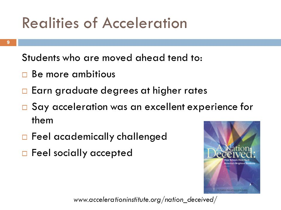 Realities of Acceleration