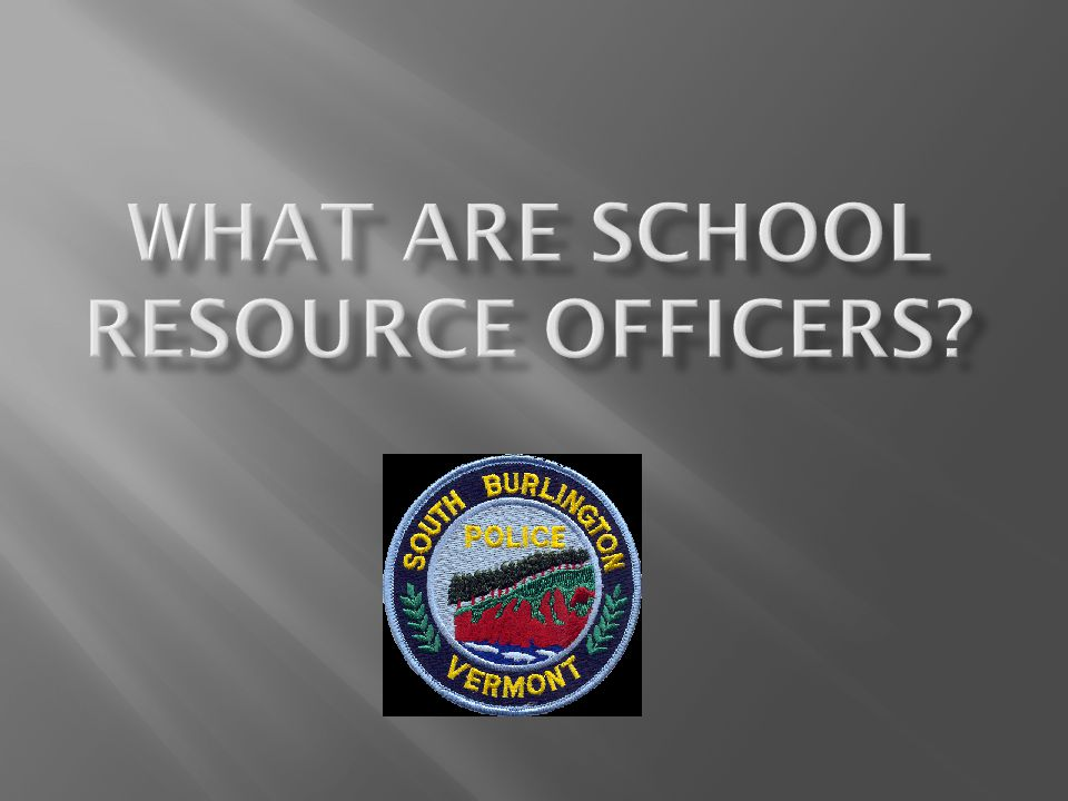 What Are School Resource Officers
